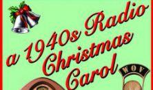 1940's Radio Hour/Christmas Carol