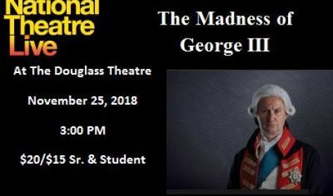 "National Theatre Live ""The Madness of George III"""