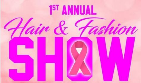 1st Annual Hair and Fashion Show