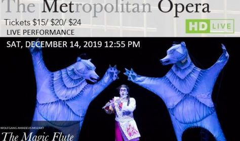 """MET Live in HD """"The Magic Flute"""" Holiday Encore"""