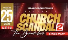 Church Scandal 2: The Benediction