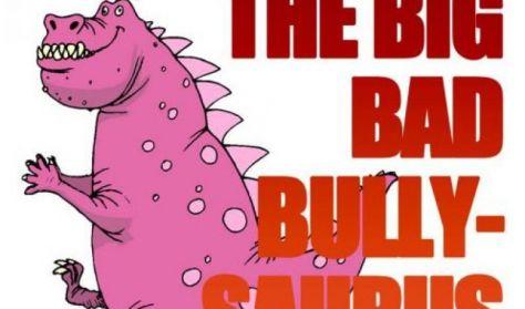 School Series: Big Bad Bullysaurus
