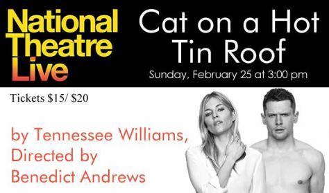 "National Theatre Live ""Cat on a Hot Tin Roof"""