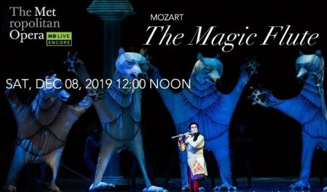 "MET Live in HD ""The Magic Flute"" Mozart"
