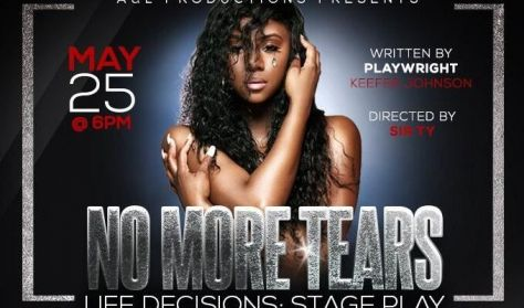 No More Tears Life Decisions: Stage Play