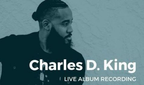 Charles D. King Live Album Recording
