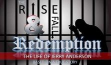 The Rise and Fall of Jerry Anderson: Redemption