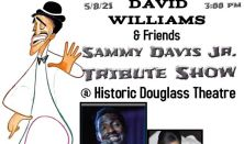 "David Williams and Friends Presents ""Sammy Davis Jr. Tribute Show"""