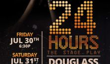 24 Hours: The Stage Play