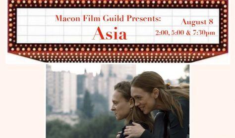 "Macon Film Guilt Presents: ""Asia"""